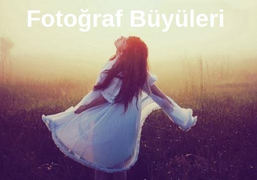 Fotoğraf Büyüleri bozma