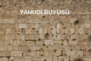 Yahudi Büyüsü çeşitleri